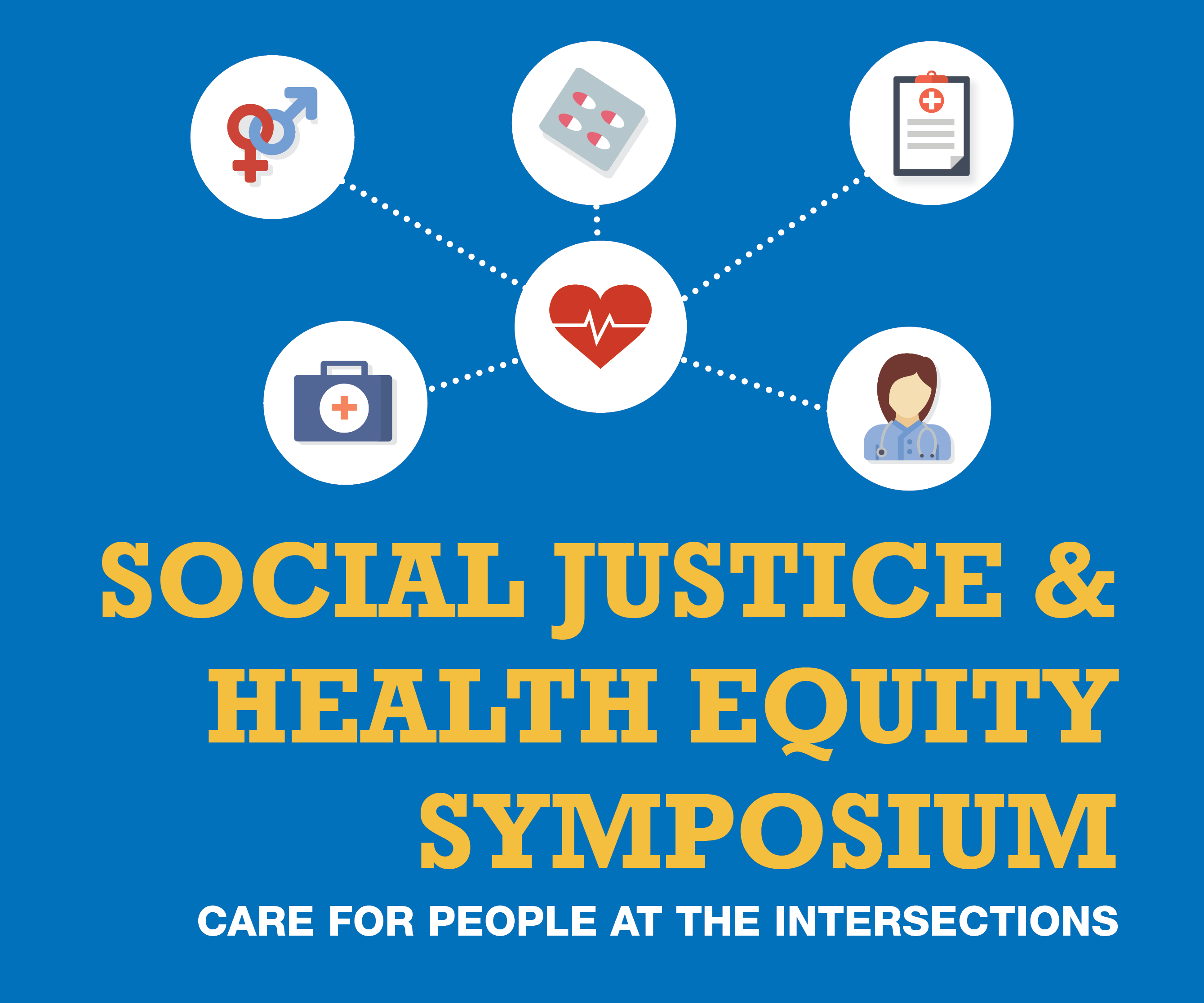 Social Justice and Health Equity: Care for People at the Intersections