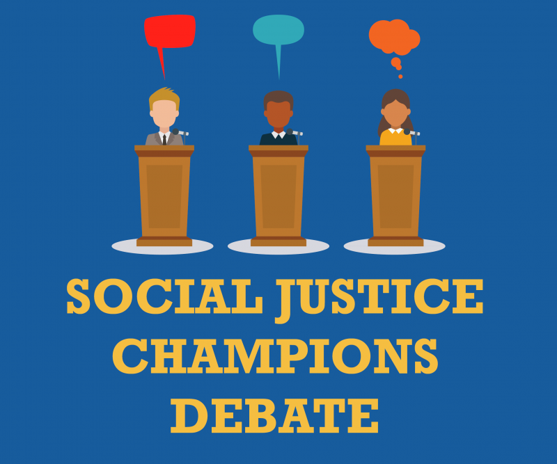 Social Justice Champions Debate