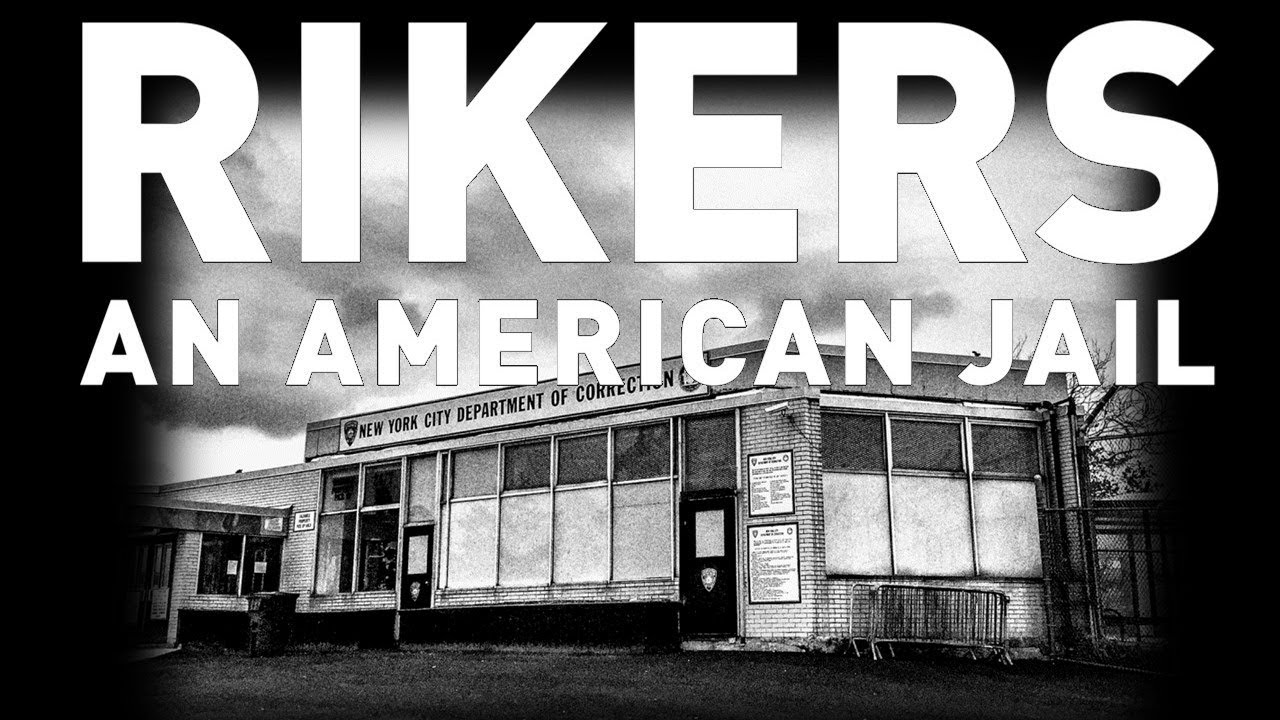 Film & Discussion – Rikers: An American Jail