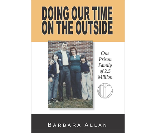 "Meet Barbara Allan, Author of ""Doing Our Time on the Inside"""