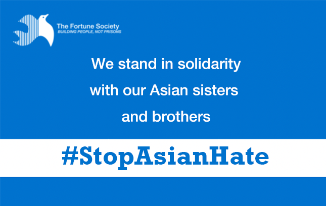 We Stand in Solidarity with our Asian Sisters and Brothers