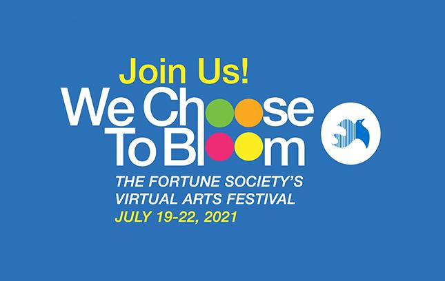 We Choose to Bloom: 2021 Virtual Arts Festival